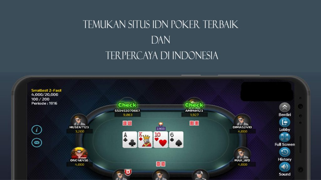 Agen IDN Poker Terbaik dan Terpercaya